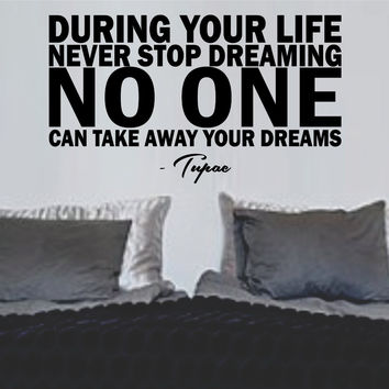 Tupac Quote During Your Life Quote Sticker Wall Decal Nursery Art Sticker
