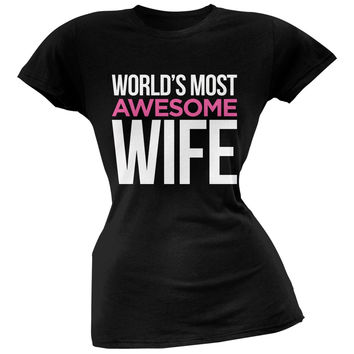 World's Most Awesome Wife Black Soft Juniors T-Shirt
