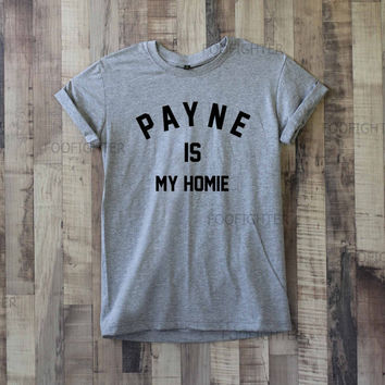 Payne is My Homie Shirt Liam Payne T Shirt Top Tee Unisex  – Size S M L XL XXL