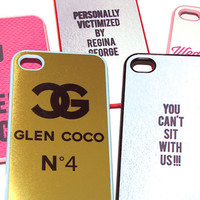 SALE - ready to ship - mean girls inspired regina george go glen coco you cant sit with us...iphone 4s, iphone 5