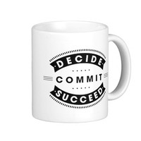 Inspirational Words Decide Commit Succeed