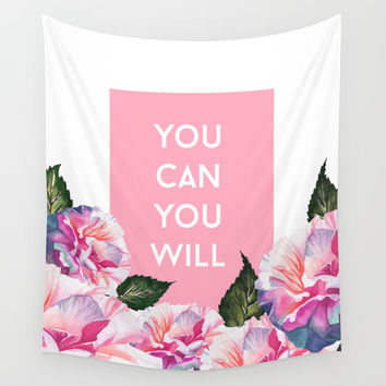 You Can & You Will Wall Tapestry by cadinera