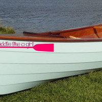 Paddle like a girl Canoe Vinyl Decal Sticker-Canoe Vinyl Decal Sticker-Paddle Decal Sticker-Girly Canoe Decal Sticker-Canoe Decals