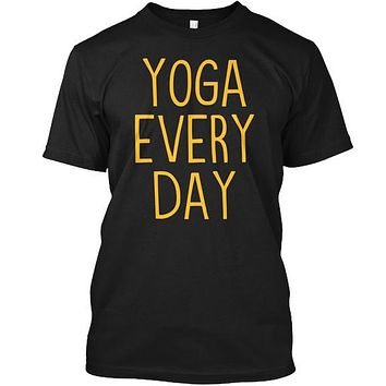 Yoga Every Day Workout Pose Fitness Tee