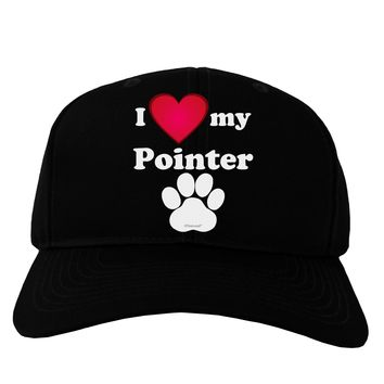I Heart My Pointer Adult Dark Baseball Cap Hat by TooLoud