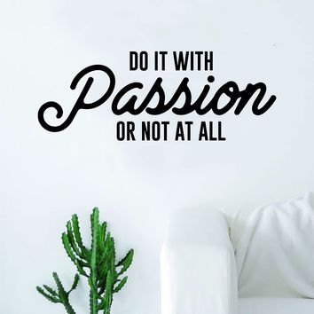 Do It With Passion Quote Decal Sticker Wall Vinyl Art Home Decor Decoration Teen Inspire Inspirational Motivational Living Room Bedroom