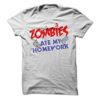 Zombie Tshirt Funny Zombies Ate My Homework Tee School Shirts Mens Womens Unisex Shirts