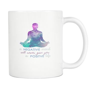 A Negative Mind, A Positive Life Coffee Mug, 11 Ounce