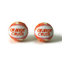 Orange Crush Words Fabric Covered Button Earrings