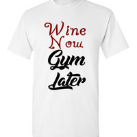 Wine Now Gym Later