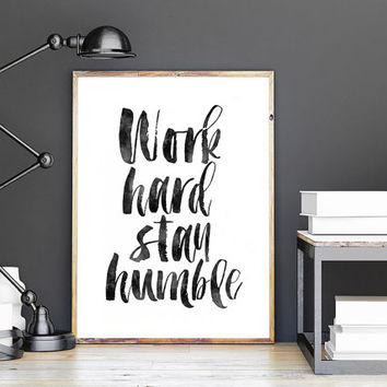 PRINTABLE Art,Work Hard Stay Humble,Office Decor,Office Wall Art,Watercolor Print,Inspirational Quote,motivational Print,Typography Art
