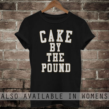 Cake by The Pound shirt Beyonce T-Shirt Flawless TShirt Tee Men Women T Shirt  S M L XL MTAA63