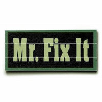 Mr. Fix It Wood Sign