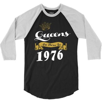 queens are born in 1976 3/4 Sleeve Shirt