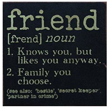 "Friend Definition Wooden Sign, 6"" by 6"" by 1"""