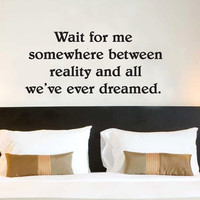 Wait for me wall quote vinyl wall art decal sticker 15x33