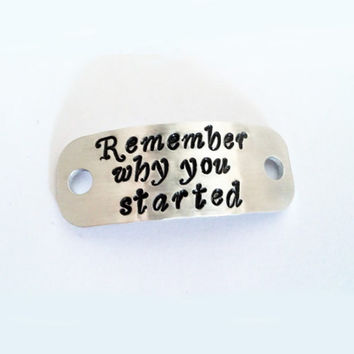 Trainer tags, personalized shoe tags, custom coach gift, sneaker plates, handstamped ID tags, marathon gift, remember why you started quote
