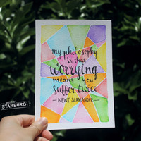 Watercolour Painting - Worrying Quote / Geometric, Newt Scamander, Harry Potter, Fantastic Beasts, Philosophy