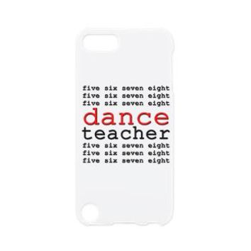 Dance Teacher iPod Touch 5 Case