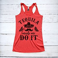 Tequila Made Me Do It Cinco De Mayo Tank Top