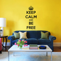 Keep Calm and be Free Wall Decal Quote Sign Wall Decals Vinyl Sticker Interior Home Decor Vinyl Art Wall Decor Bedroom SV5876