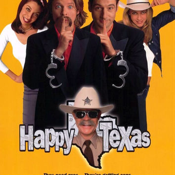 Happy Texas Movie Poster 27x40	 Used Tim Bagley, MC Gainey, Michael Hitchcock, Kiva Lawrence, Paul Dooley, Jeremy Northam, Mo Gaffney, Illeana Douglas, Ron Perlman, William H Macy, Scarlett Pomers, Steve Zahn, Rance Howard, Ally Walker, David Shackelford