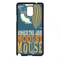 modest mouse missed the boat for Samsung Galaxy Note 4 Case *07*