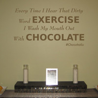 Exercise Chocolate Vinyl Wall Decal