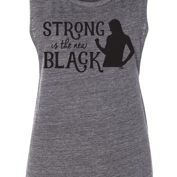 Strong Is the New Black