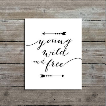 Young Wild and Free Print, Woodland Nursery Decor, Calligraphy, Typography, Customizable