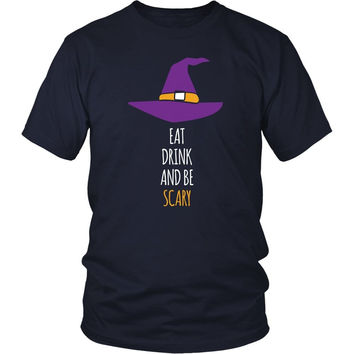Halloween T Shirt - Eat Drink and Be Scary
