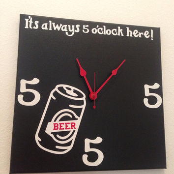 It's always 5 o'clock here