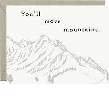 WASTE NOT PAPER MOVE MOUNTAINS CARD
