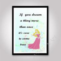 Aurora, Walt Disney Princess, Quote, Instant download, Princess Print, nursery decor, Aurora quote, print, gift for girls, room decor, dream