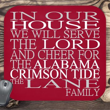 In Our House We Will Serve The Lord And Cheer for The Alabama Crimosn Tide Personalized Family Name Christian Mouse Pad - Perfect Gift
