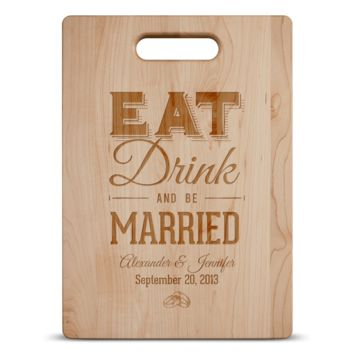 Eat Drink and Be Married Personalized Wooden Cutting Board