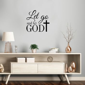 """Vinyl Wall Art Decal - Let Go And Let God With Cross - 22"""" x 23.5"""" - Religious Faithful Christian Home Bedroom Living Room Apartment Work Office Business Life Quotes Decor"""
