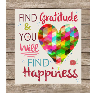 Find Gratitude and You Will Find Happiness, Art Print, Poster, Fun, Gift, Dorm, College, Retro Poster
