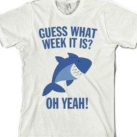 Guess what week it is?-Unisex White T-Shirt
