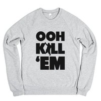Ooh Kill Em'-Unisex Heather Grey Sweatshirt
