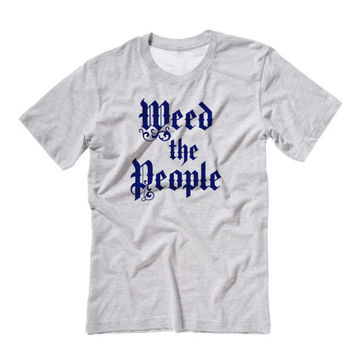 Weed The People July the 4th Tee Shirt   Fourth of July Tshirts   Funny 4th of July Tees Tanks Drinking Beach Tanks Tees And More