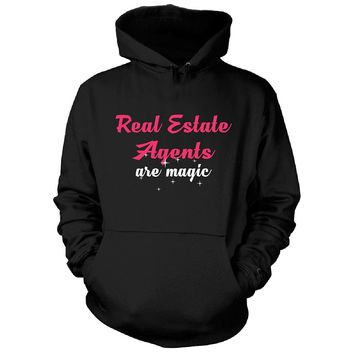 Real Estate Agents Are Magic. Awesome Gift - Hoodie