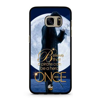 Once Upon A Time Captain Hook Believe Samsung Galaxy S7 Case