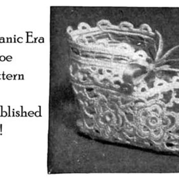 1915 Tatted Baby Shoes Pattern Edwardian Titanic Historic Reenactment Tat Bootie Accessories