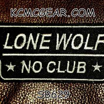 LONE WOLF NO CLUB White on Black Small Badge Patch for Vest jacket SB629