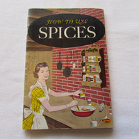 How To Use Spices Vintage Recipe Booklet Cookbook