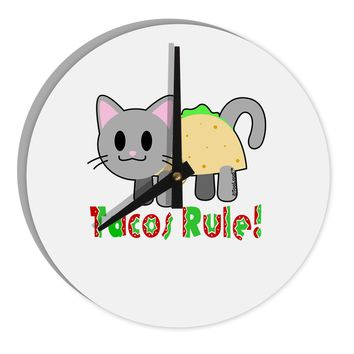 "Tacos Rule Taco Cat Design 8"" Round Wall Clock  by TooLoud"