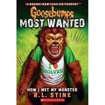 How I Met My Monster (Goosebumps Most Wanted)