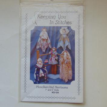 Handkerchief Heirlooms 7 inch and 5 inch Dolls by Keeping you in Stitches Craft Sewing Pattern