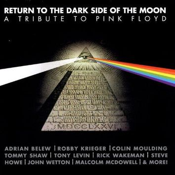 Various artists - Return To The Dark Side Of The Moon: A Tribute To Pink Floyd